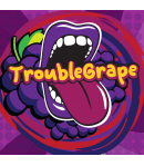 TROUBLE GRAPE